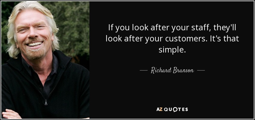quote-if-you-look-after-your-staff-they-ll-look-after-your-customers-it-s-that-simple-richard-branson-76-94-95